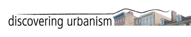 Discovering Urbanism